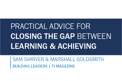 Practical Advice for Closing the Gap Between Learning and Achieving