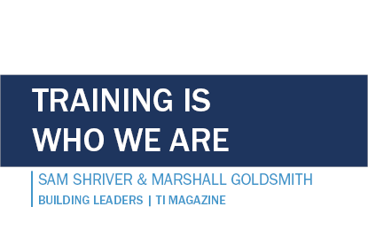 Training is Who We Are